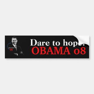 ¡Atrevimiento a la esperanza! Bumpersticker de OBA Pegatina Para Coche