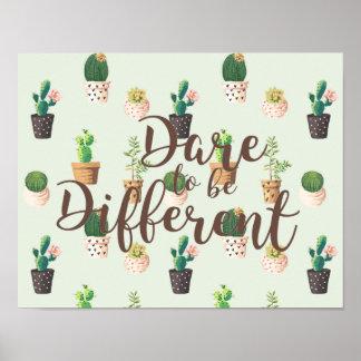 Atrevimiento a ser diverso poster de la impresión