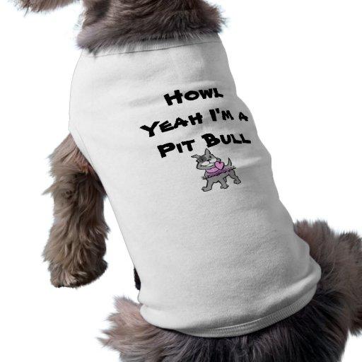 Aullido soy sí una camisa del perro del pitbull camisa de perrito