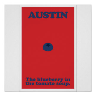Austin el arándano en la sopa del tomate póster