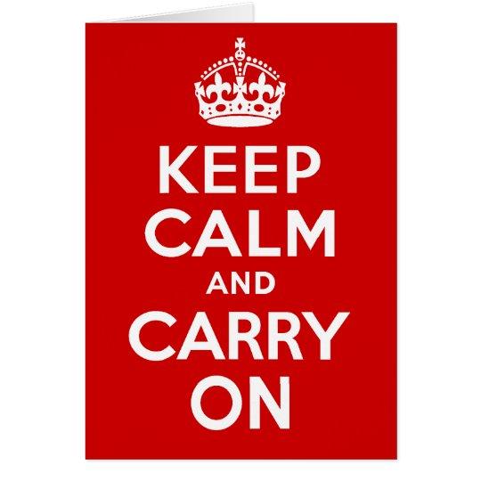 Auténtico guarde la calma y continúe el rojo tarjeta de felicitación