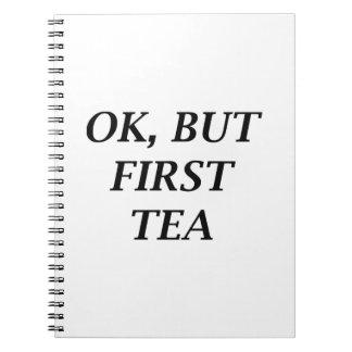 Autorización, pero primer té cuaderno