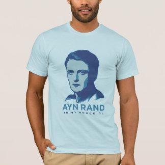 Ayn Rand es mi Homegirl Camiseta