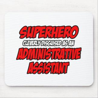 Ayudante administrativo del super héroe… alfombrilla de ratón