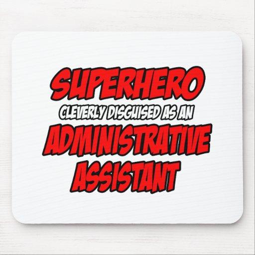 Ayudante administrativo del super héroe… alfombrillas de ratones