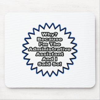 Ayudante administrativo… porque dije tan alfombrilla de ratones