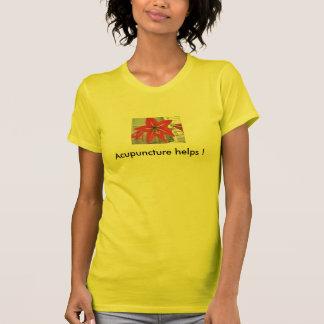 ¡Ayudas de la acupuntura! Camiseta
