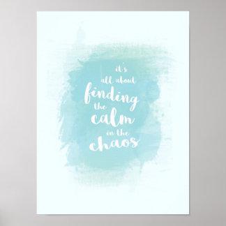 Azul que encuentra tranquilo en caligrafía de la póster