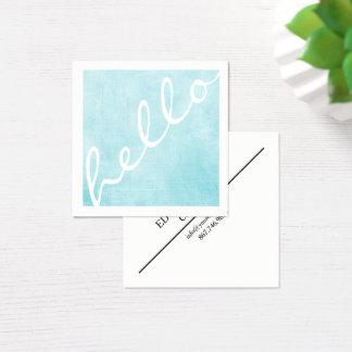 "Azul simple ""hola"" tarjeta de visita cuadrada"