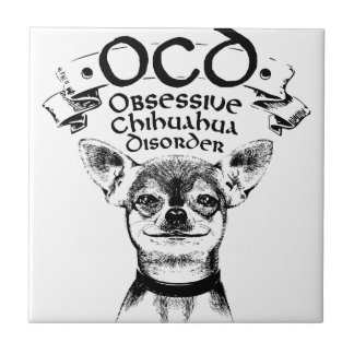 Azulejo Chihuahua obsesiva de OCD