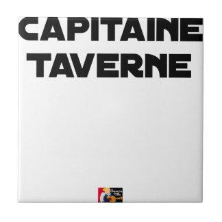 Azulejo De Cerámica CAPITÁN TABERNA - Juegos de palabras - Francois