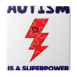 Azulejo De Cerámica El autismo es superpotencia, mente mental de la