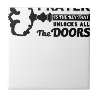 Azulejo De Cerámica El rezo es la llave a todas las puertas