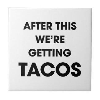 Azulejo De Cerámica Estamos consiguiendo el Tacos