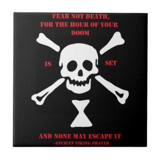 Azulejo De Cerámica Muerte antigua del miedo del rezo de Viking… no