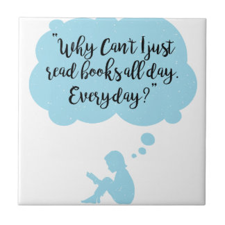 Azulejo De Cerámica Porqué no pueda apenas leo diario de los libros
