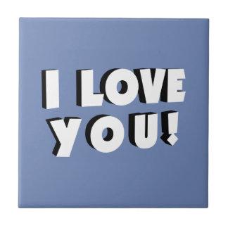 Azulejo De Cerámica ¡Te amo!