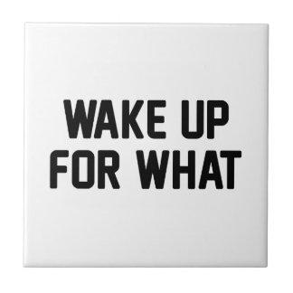 Azulejo Despierte para lo que