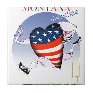Azulejo fernandes tony ruidosos y orgullosos de Montana,