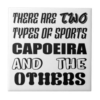Azulejo Hay dos tipos de deportes Capoeira y otros