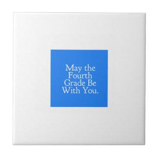 Azulejo Mayo el 4to grado sea con usted regalo del