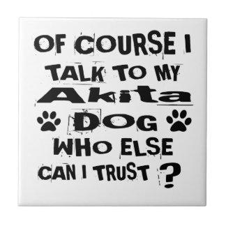 Azulejo Por supuesto hablo con mis diseños del perro de