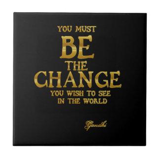 Azulejo Sea el cambio - cita inspirada de la acción de
