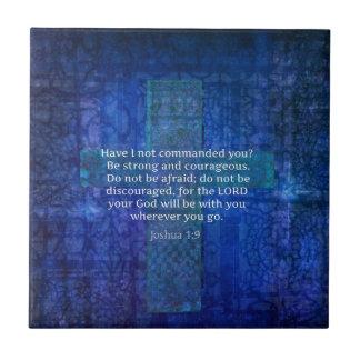 Azulejo Verso de la biblia del 1:9 de Joshua sobre fuerza