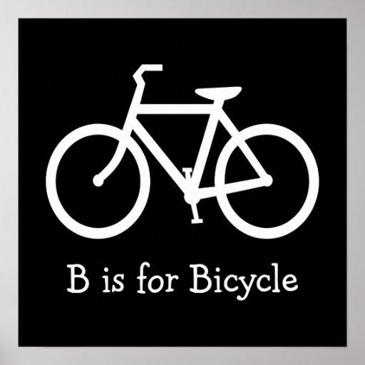 B blanco y negro está para la bicicleta poster
