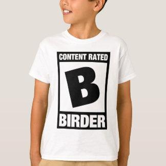 B clasificado contento: Birder Camiseta