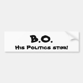 ¡B O su hedor de la política Etiqueta De Parachoque