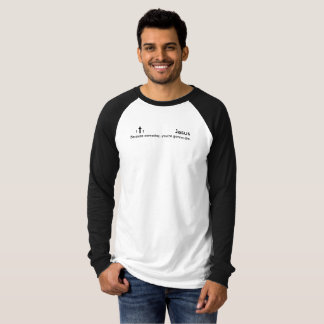 B+W Jesús-Porque algún día, usted va a morir Camiseta