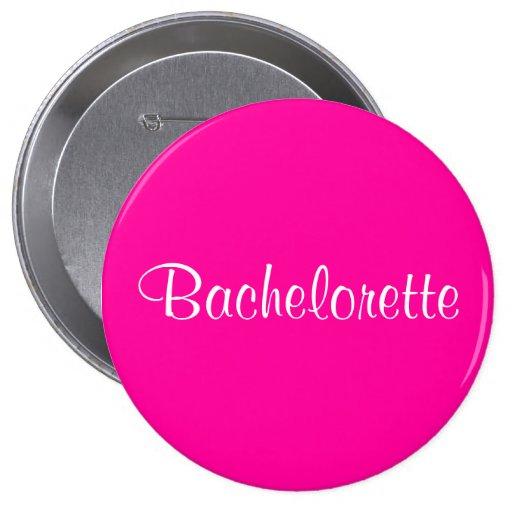 Bachelorette Pin