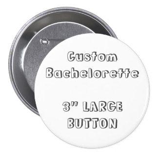 "Bachelorette de encargo 3"" botón en blanco F2 de"