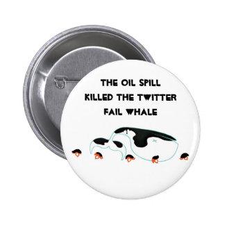 Ballena del gorjeo del derrame de petróleo pins