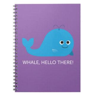 ¡Ballena, hola allí! Cuaderno