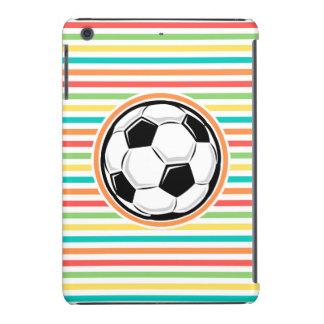 Balón de fútbol; Rayas brillantes del arco iris Funda De iPad Mini