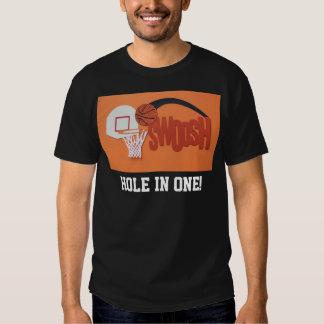 """Baloncesto ridículo """"agujero en uno!"""" camiseta"""