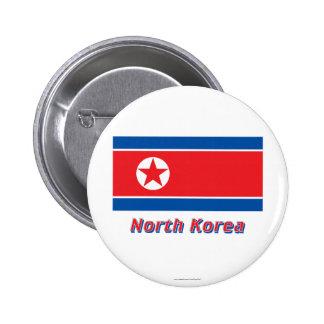 Bandera de Corea del Norte con nombre Chapa Redonda 5 Cm