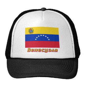 Bandera de Venezuela con nombre en ruso Gorro