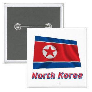 Bandera que agita de Corea del Norte con nombre Chapa Cuadrada 5 Cm