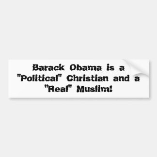 Barack Obama es un cristiano político y … Etiqueta De Parachoque