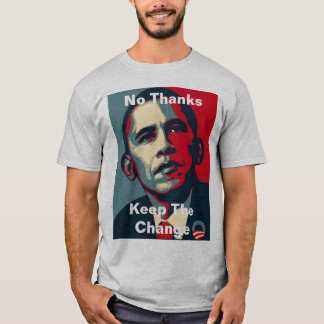 Barack Obama: Ningunas gracias guardan el cambio Camiseta