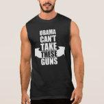 Barack Obama no puede tomar estos armas Camiseta Sin Mangas