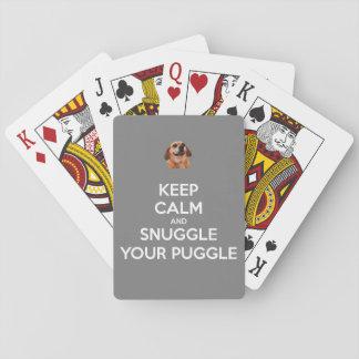 Baraja De Cartas ¡Guarde la calma y Snuggle su Puggle - naipes!