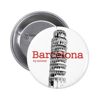 Barcelona-Pisa by mstake Chapa Redonda 5 Cm