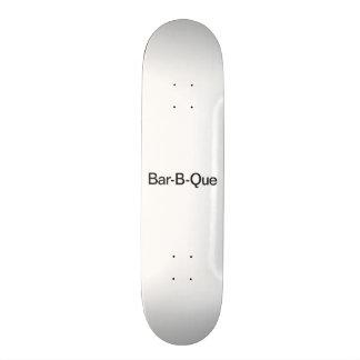 Barra-b-Que Tablas De Skate