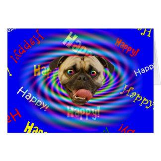 Barro amasado loco psicodélico del feliz tarjeta de felicitación