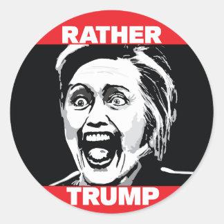 Bastante pegatinas del triunfo (no Hillary) Pegatina Redonda