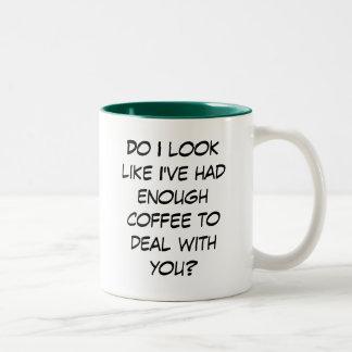 ¿Bastante trato del café… con usted? Taza De Dos Tonos